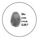 Button-Do You Even Lift